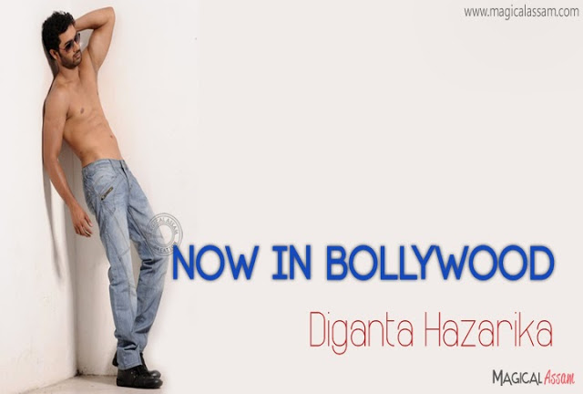 assamese actor diganta hazarika now in bollywood