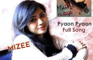 Pyaon Pyaon – Mizee – Full Song