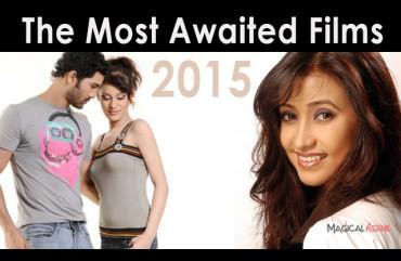 5 Most Awaited Assamese Movies of 2015