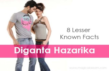 Diganta Hazarika – Lesser Known Facts You Must Know About Him