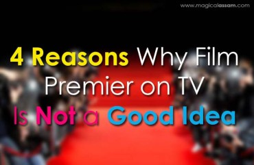 4 Reasons Why Film Premier on TV is Not a Good Idea