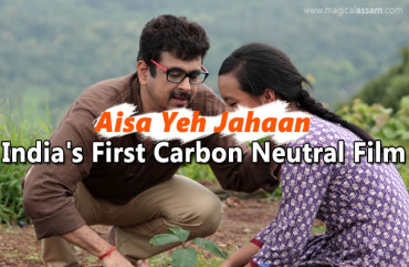 India's First Carbon Neutral Film Made by an Assamese Director is All Set For Release