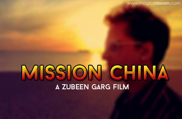 mission-china-zubeen-garg-film