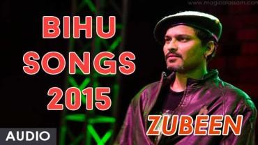Zubeen Garg | Bihu Songs 2015 | Audio