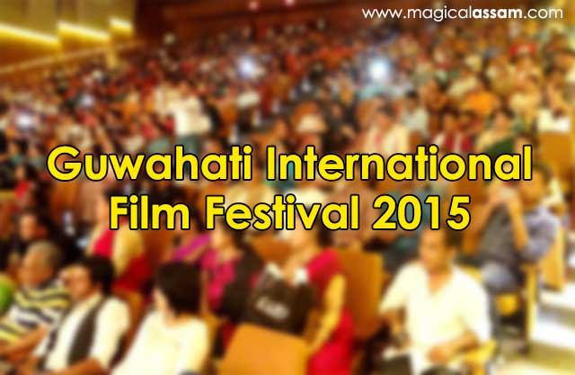 guwahati-international-film-festival-2015