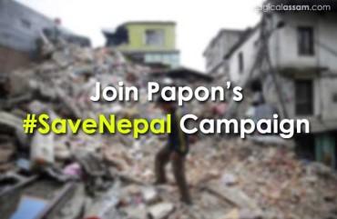 Papon's #SaveNepal Campaign Raised 1.4L – Last Date to Participate