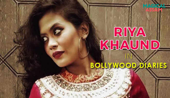 assamese-in-bollywood-riya-khaund