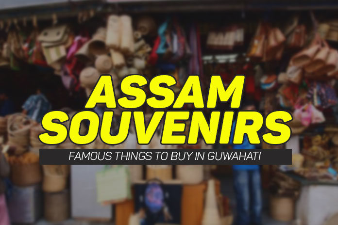 famous-things-to-buy-in-guwahati